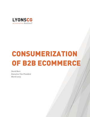 Consumerization of B2B eCommerce